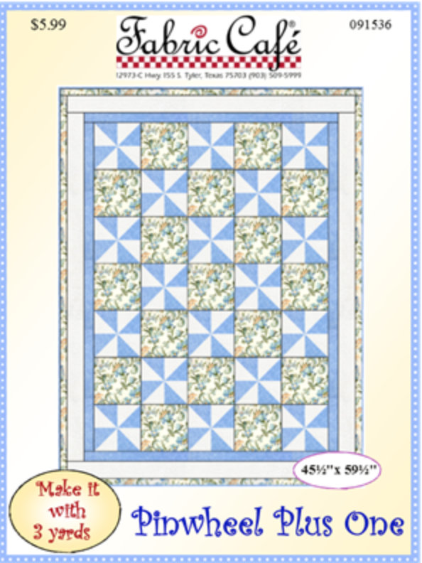 Pinwheel Plus One - 3 Yard Quilt Pattern by Donna Robertson from Fabric Cafe.  Simple Beginner Friendly