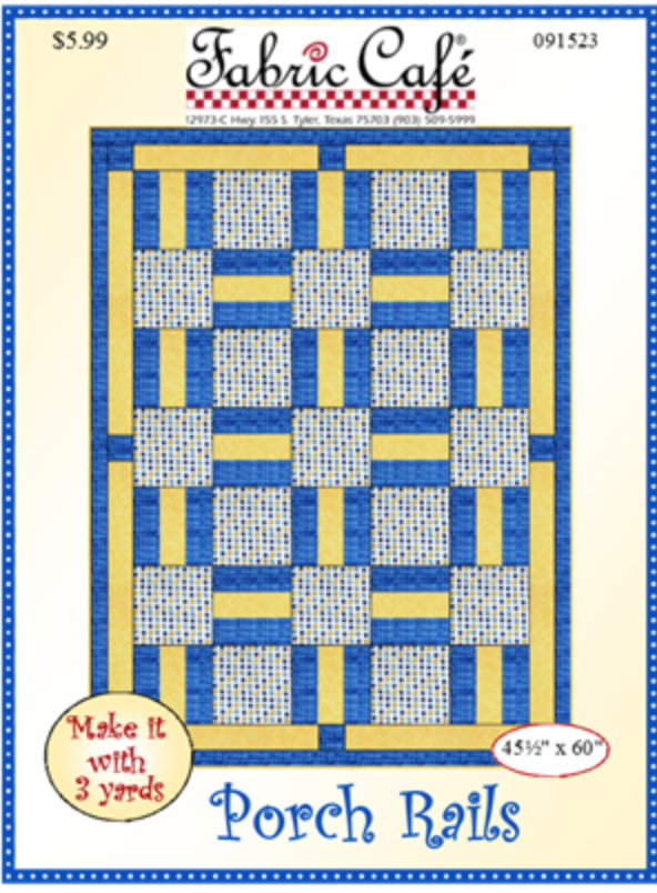 Porch Rails - 3 Yard Quilt Pattern by Donna Robertson from Fabric Cafe.  Simple Beginner Friendly