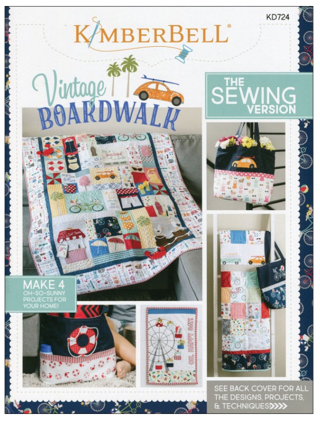 Vintage Boardwalk Book The Sewing Version Author: Kim Christopherson of Kimberbell Sewing and Quilting Projects