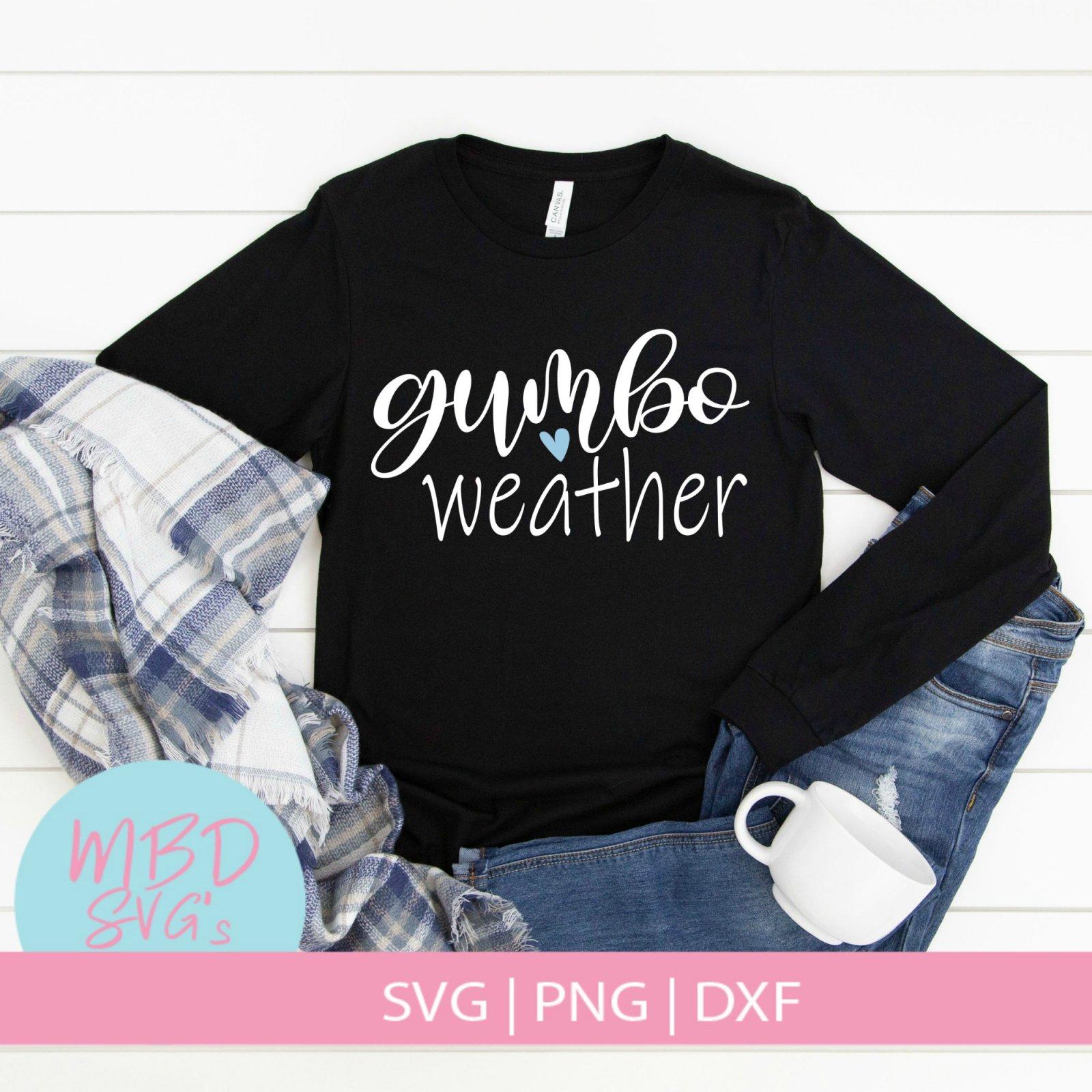 Gumbo Weather SVG, Louisiana SVG