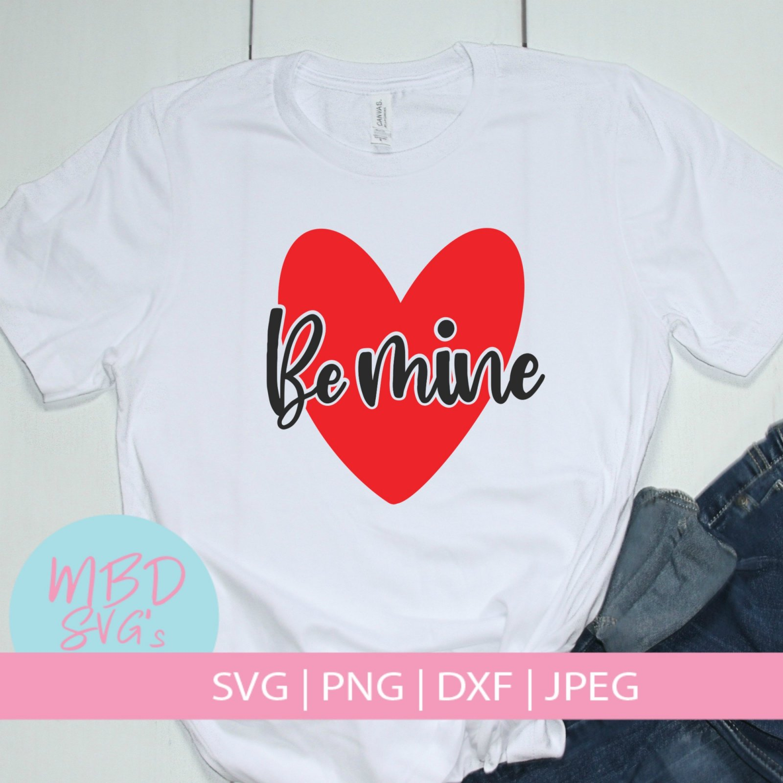 Valentines Day Heart Be Mine SVG Cut File for Silhouette or Cricut