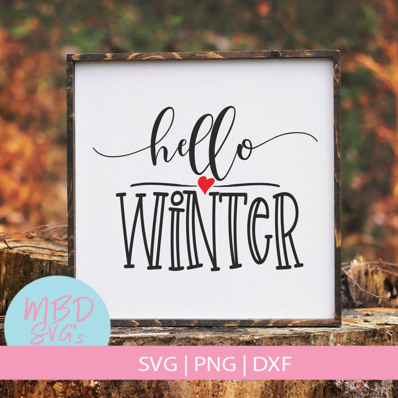 Hello Winter SVG File for Silhouette or Cricut  - copy