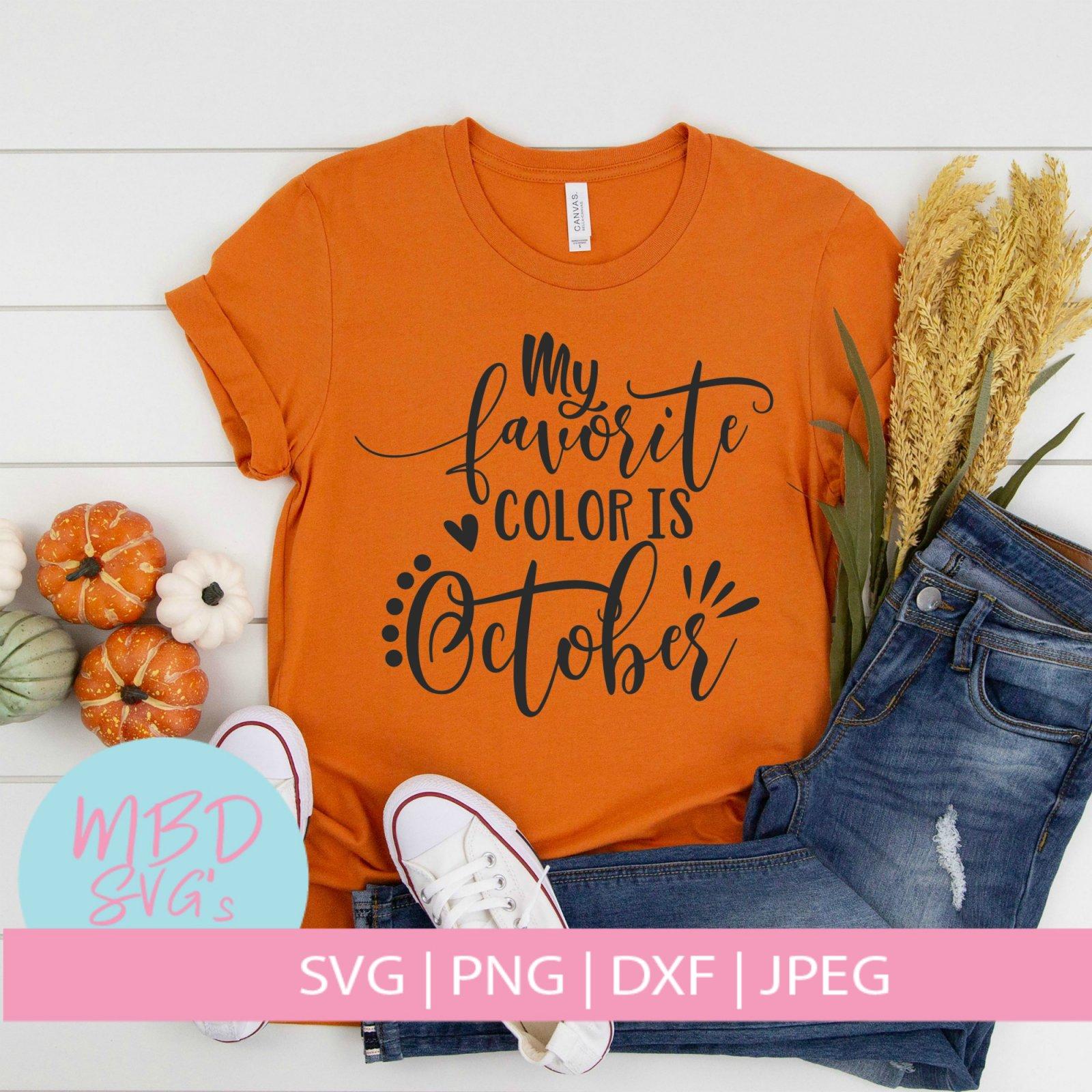 My Favorite Color is October SVG File
