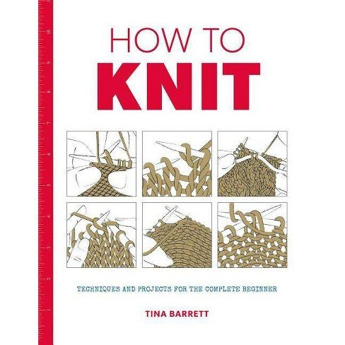 How to Knit by Tina Barrett Book