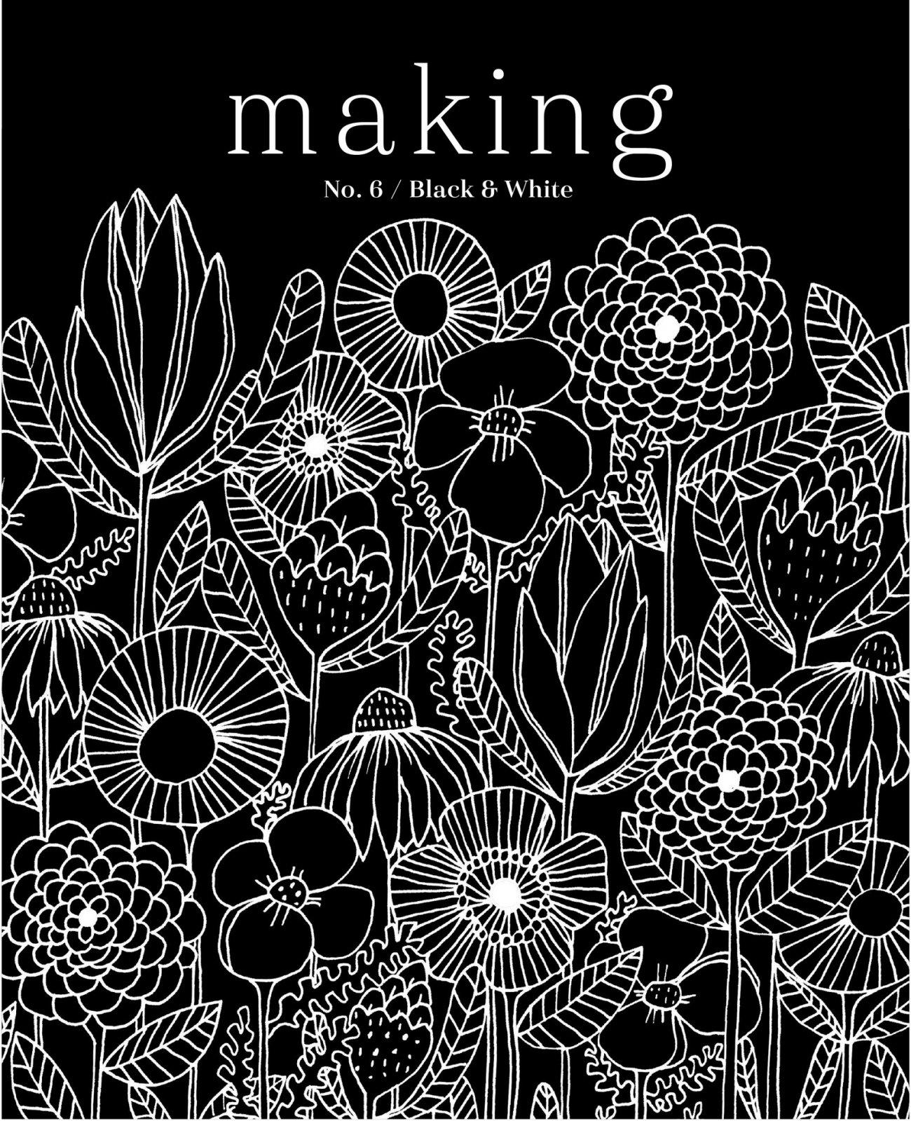 Making Magazine No. 6 Black and White