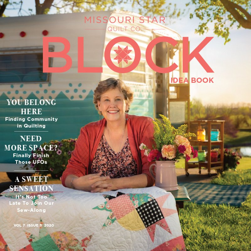 Missouri Star Block Vol 7 Issue 3