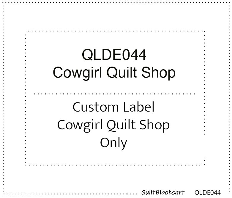QLDE044 16 Cowgirl Quilt Shop