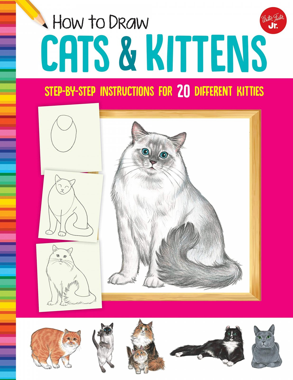 Walter Foster Jr. How to Draw Cats & Kittens