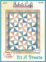 It?s a Breeze 3 yard Quilt Pattern