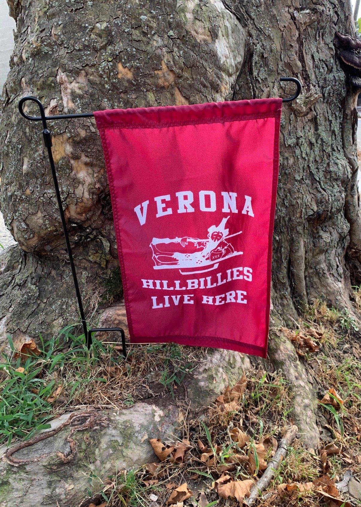 Verona Hillbillies Live Here Garden Flag