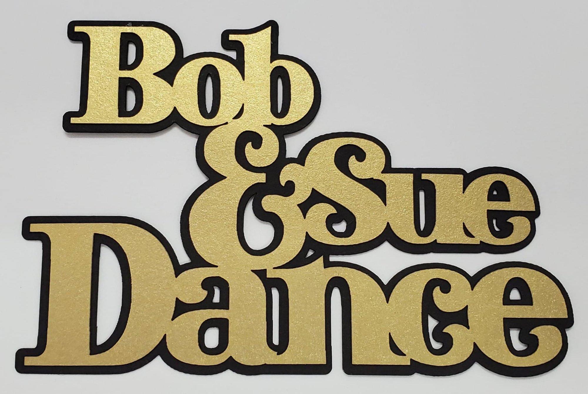 Bob & Sue Title