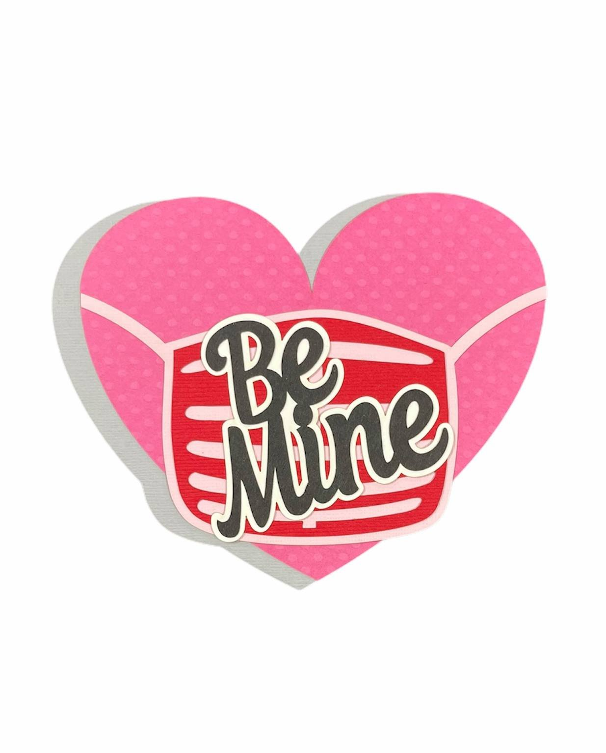 Be Mine Heart with Mask