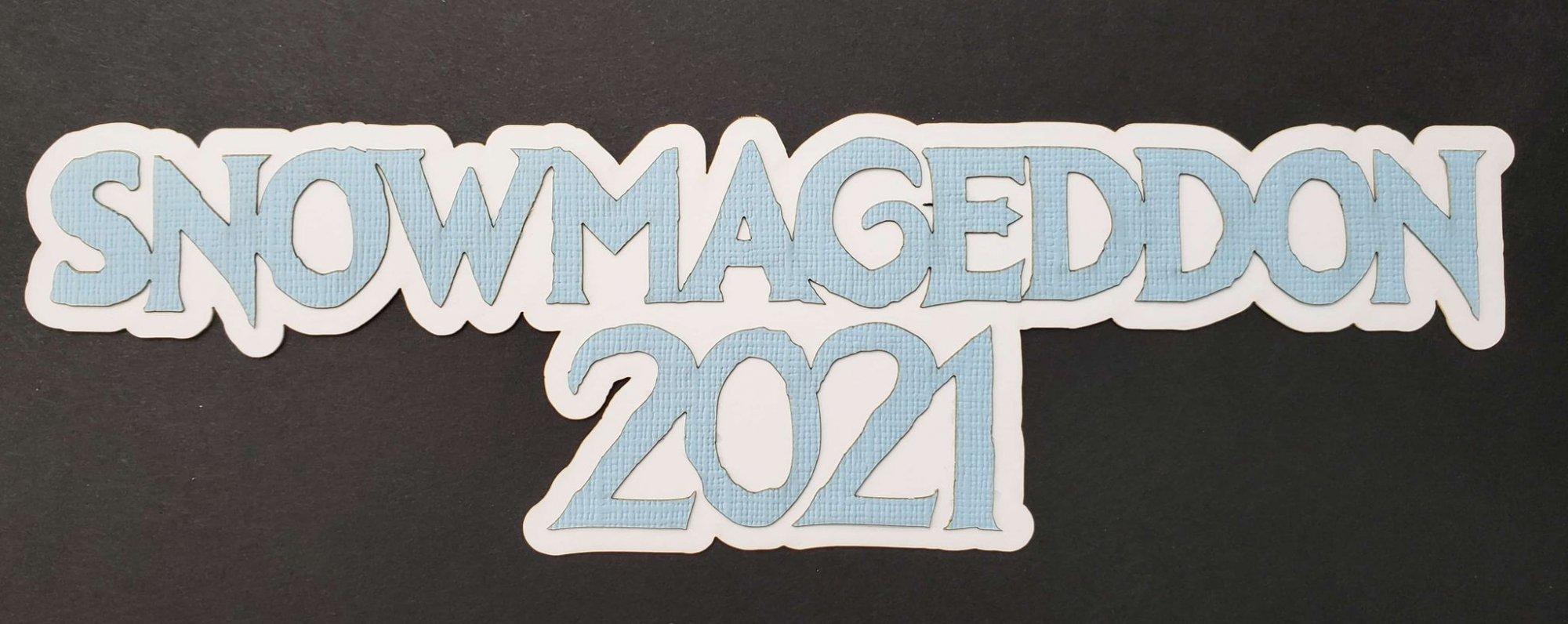 Snowmageddon 2021 Title