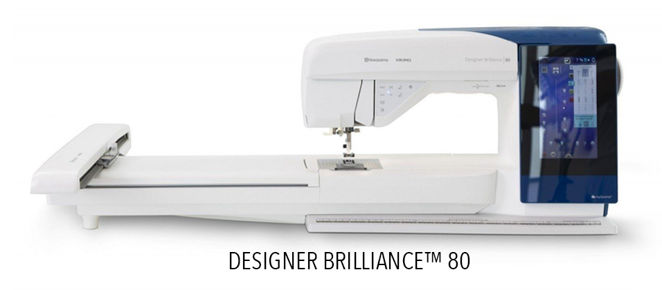 Designer Brilliance 80 - Sewing and Embroidery Machine