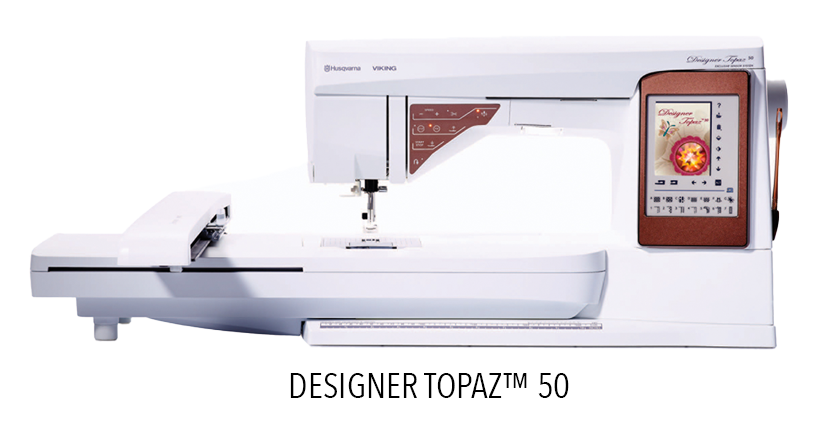 DESIGNER TOPAZ 50 - Sewing and Embroidery Machine