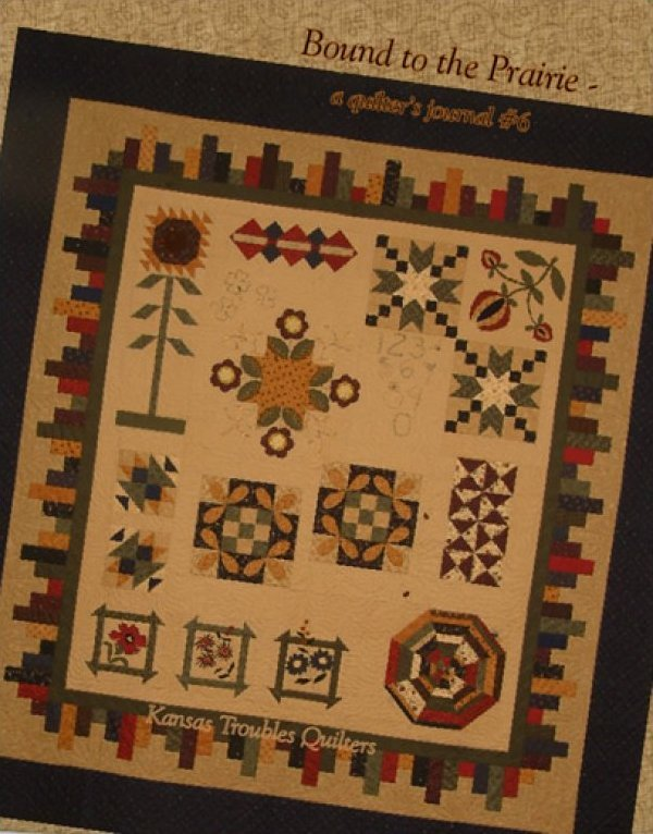 Bound to the Prairie - a quilter's journal #6