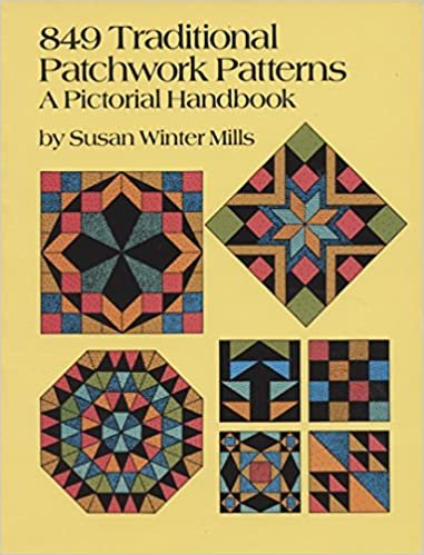 849 Traditional Patchwork Patterns - A Pictorial Handbook by Susan Winter Mills