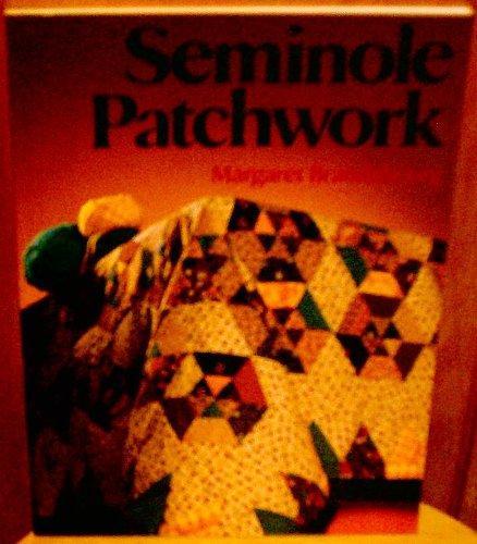 Seminole Patchwork by Margaret Brandebourg
