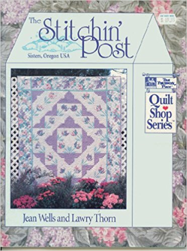 The Stitchin' Post: Sisters, Oregon USA (That Patchwork Place Quilt Shop Series)