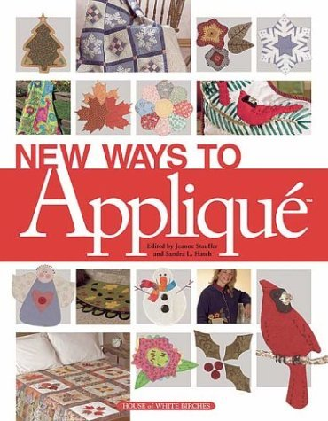 New Ways to Applique' by House of White Birches