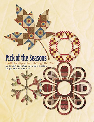 Pick of the Seasons by Tammy Johnson and Avis Shirer