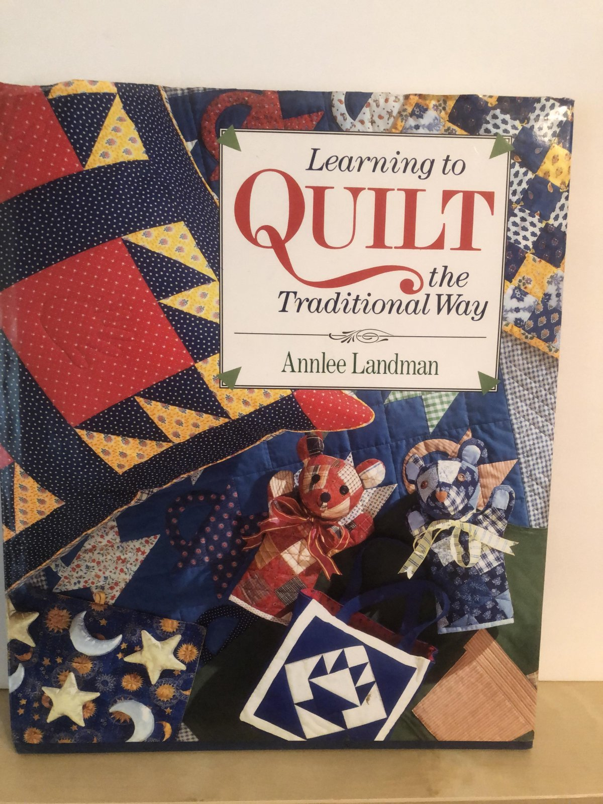 Learning to Quilt the Traditional Way by Annlee Landman