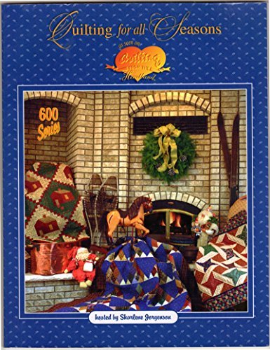 Quilting for all Seasons (Quilting from the Heart, 600 series) by Sharlene Jorgenson