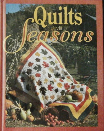Quilts for All Seasons edited by Patricia Wilens