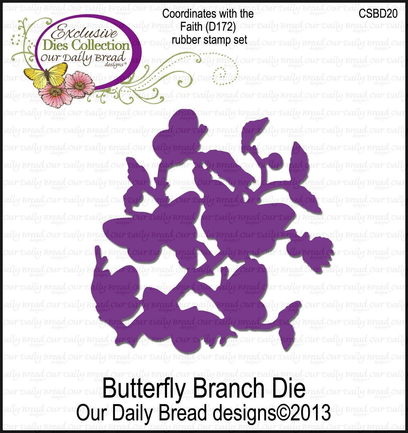 Die, Butterfly Branch