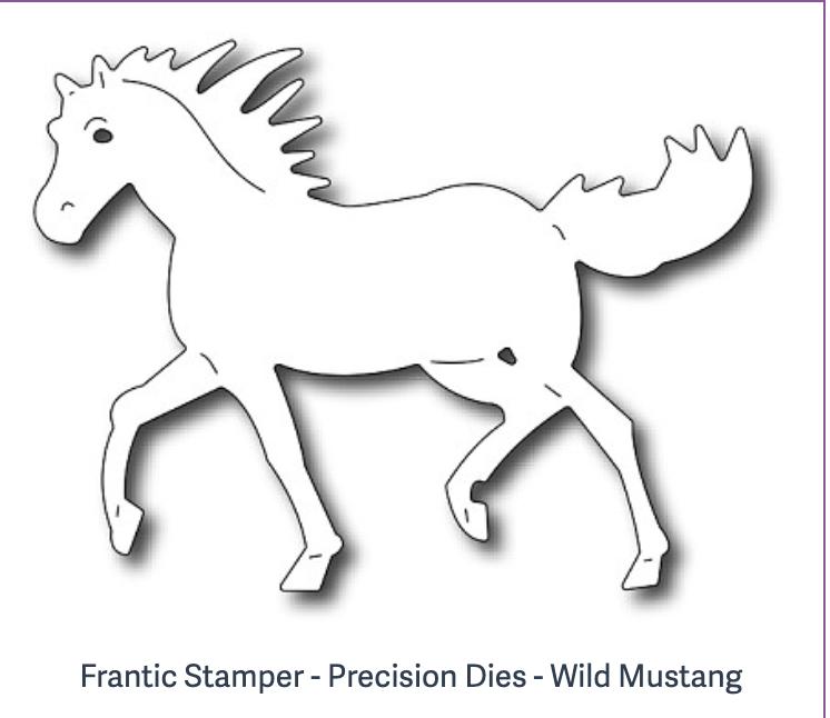 Frantic Stamper - Precision Dies - Wild Mustang