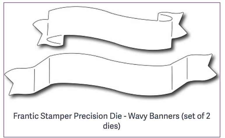 Frantic Stamper Precision Die - Wavy Banners (set of 2 dies)