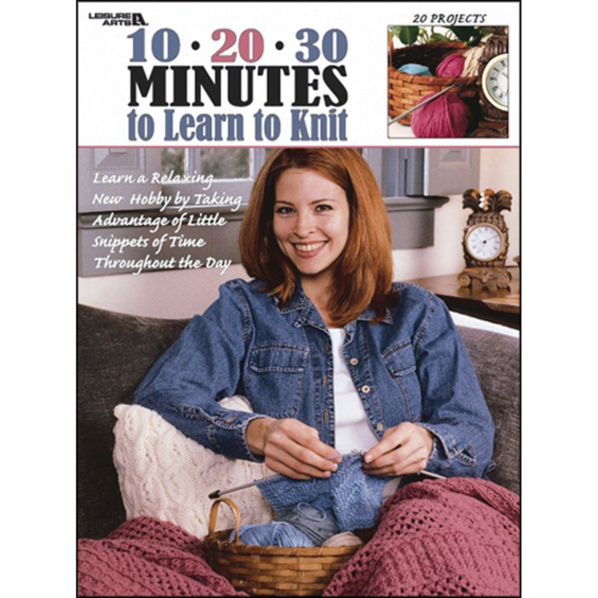 10-20-30 Minutes To Learn To Knit