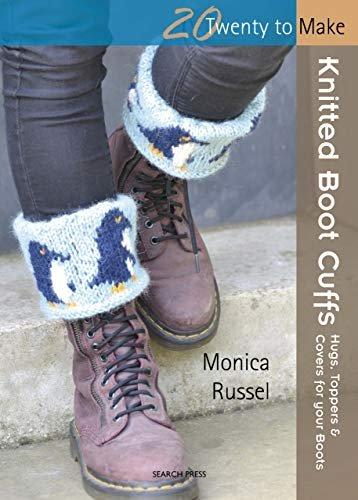 Twenty to Make Knitted Boot Cuffs