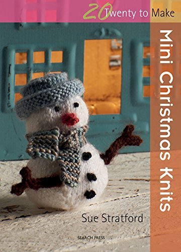 Twenty to Make Mini Christmas Knits