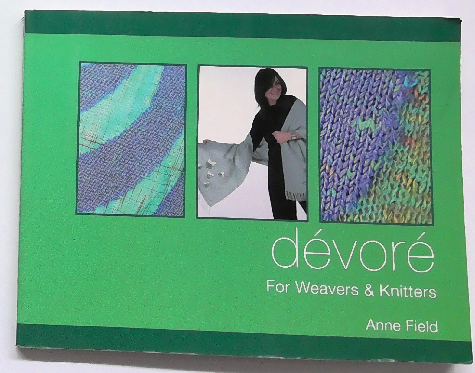Devore for Weavers and Knitters