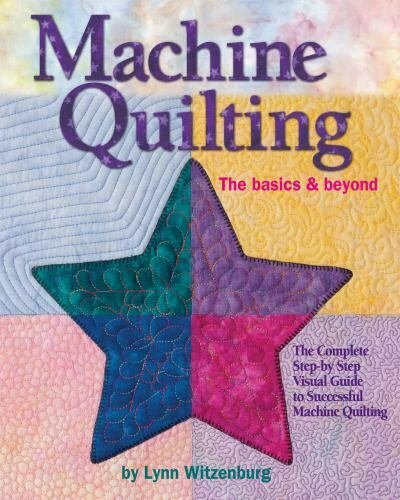 MACHINE QUILTING  THE BASICS AND BEYOND
