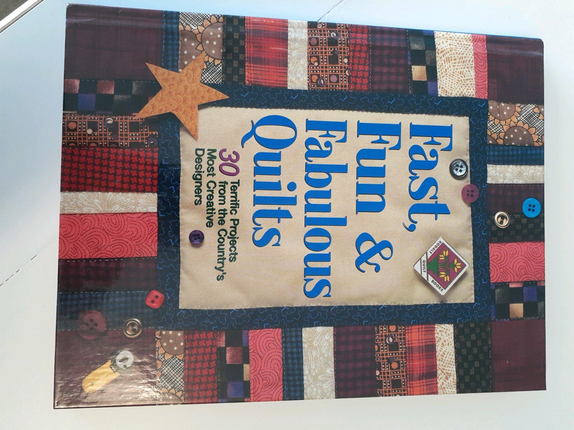 Fast, Fun & Fabulous Quilts