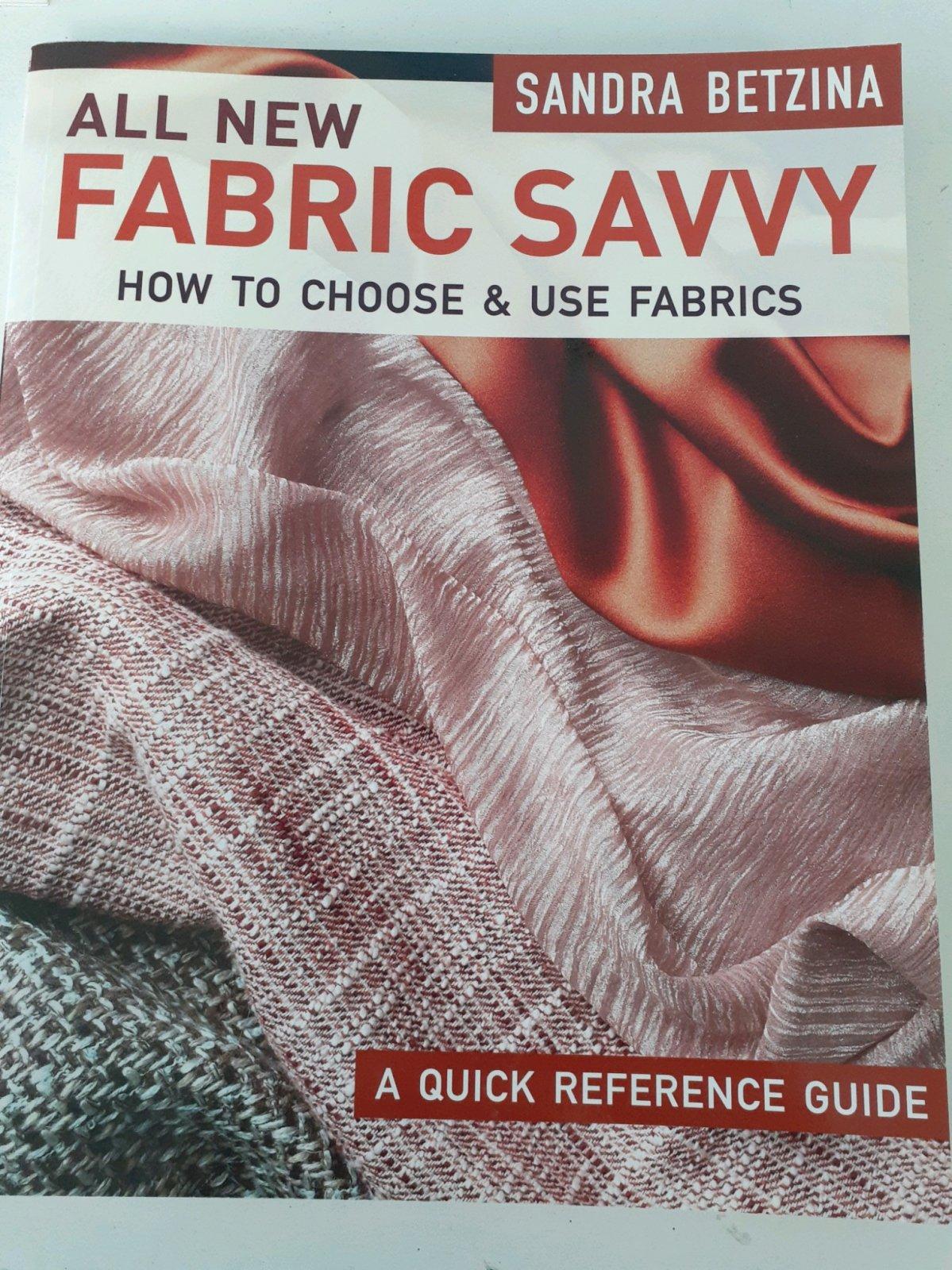 Fabric Savvy - Sandra Betzina