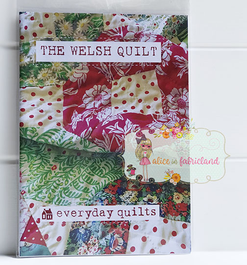 Everyday Quilts The Welsh Quilt