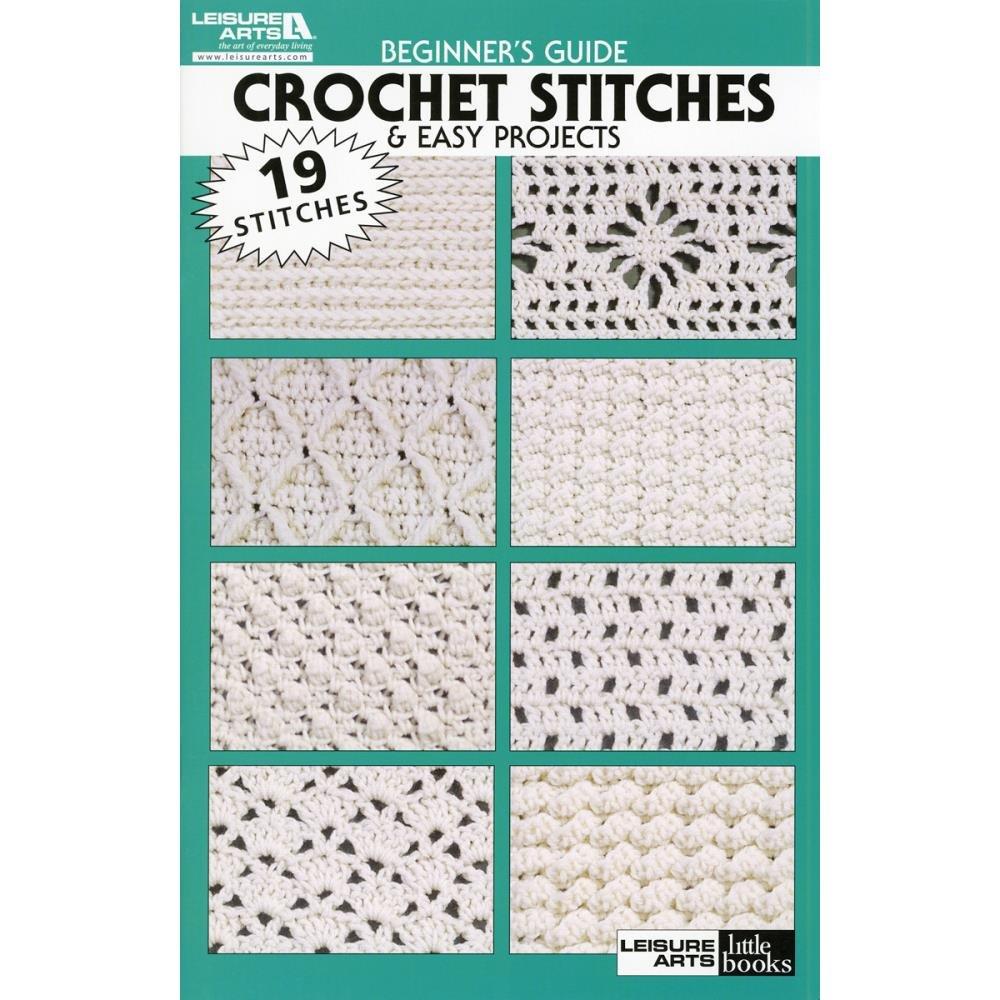 LEISURE ARTS-Beginner's Guide: Crochet Stitches
