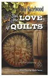 For The Love of Quilts by Ann Hazelwood