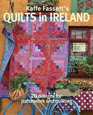 Quilts in Ireland by Kaffe Fassett