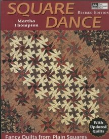 Square Dance-Fancy Quilts from Plain Squares