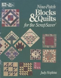 Nine-Patch Blocks & Quilts for the ScrapSaver