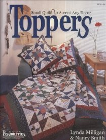 Toppers-Small Quilts to Accent Any Decor
