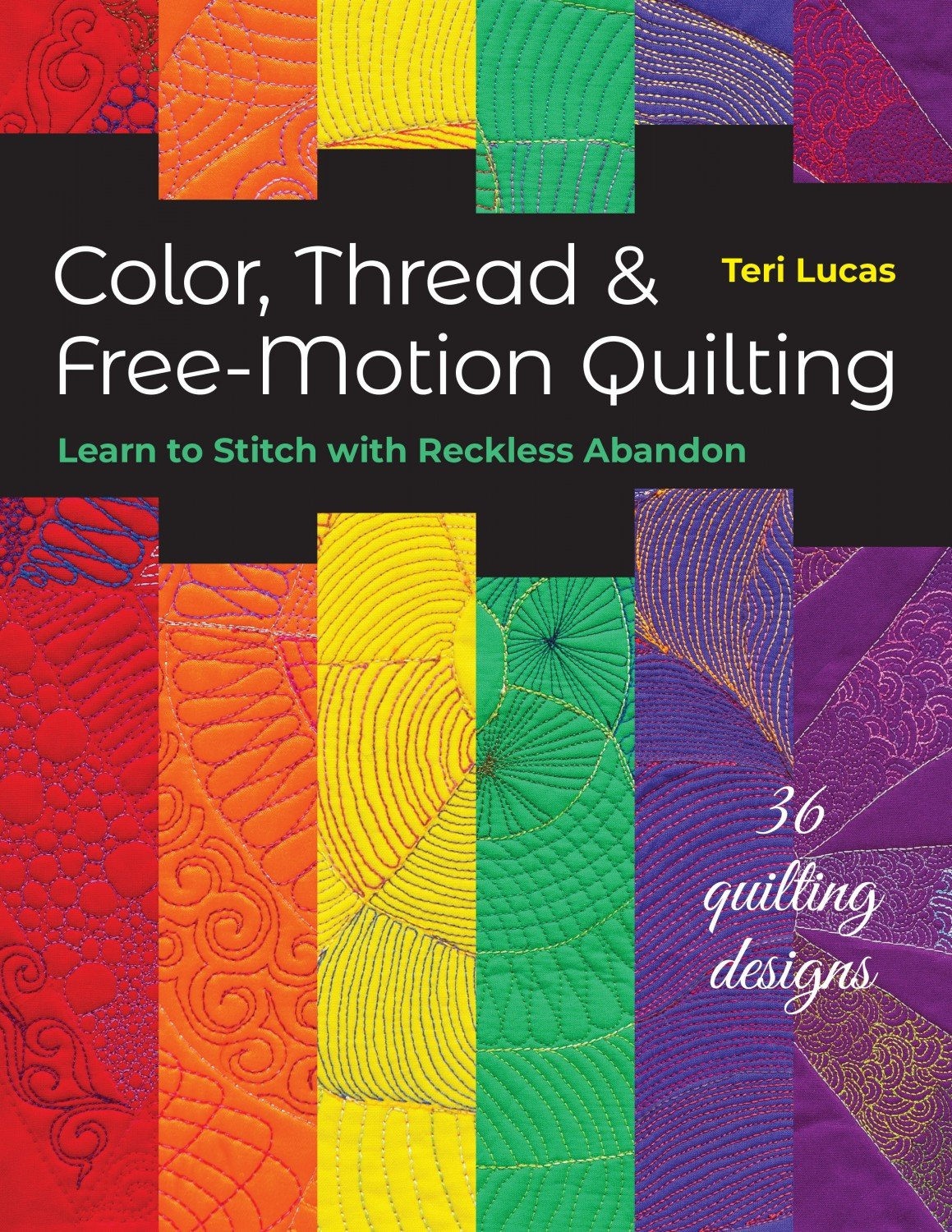 Color Thread & Free-Motion Quilting