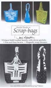 Braided Bucket Scrap Bags