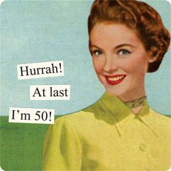 Magnet - Hurrah!  At last I'm 50!