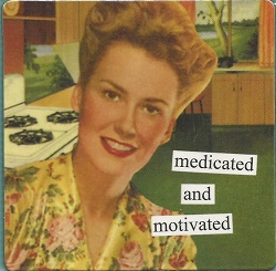 Magnet - Medicated and Motivated