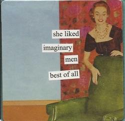 Magnet - She liked imaginary men best of all